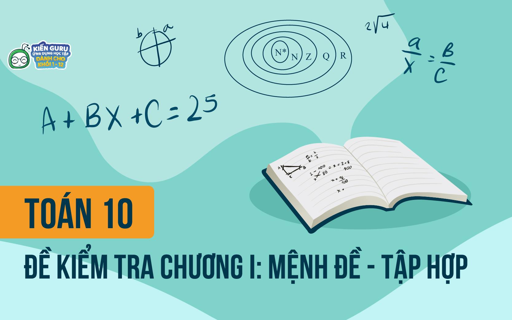 đề kiểm tra 1 tiết toán 10 chương 1