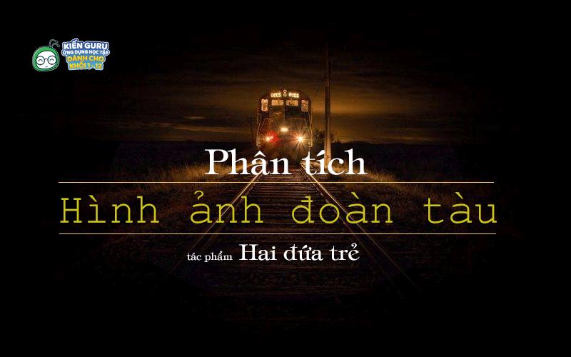 phan-tich-hinh-anh-doan-tau-trong-hai-dua-tre